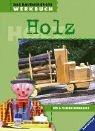 Image de Das Ravensburger Werkbuch Holz