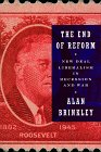 The End of Reform: New Deal Liberalism in Recession and War (0394535731) by Alan Brinkley