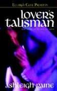 Lover's Talisman, Ashleigh Raine