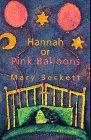 Hannah or Pink Balloons