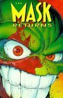 John Arcudi The Mask Returns TP