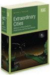 Extraordinary Cities: Millennia of Moral Syndromes, World-Systems and City/State Relations (Awarded Choice Outstanding Academic Title for 2013)