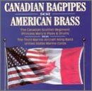Canadian Bagpipes American BrassCanadian Bagpipes American Brass