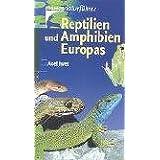 """Reptilien und Amphibien Europasvon """"Axel Kwet"""""""