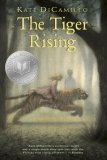 The Tiger Rising (0763618985) by DiCamillo, Kate