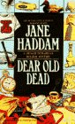 DEAR OLD DEAD (The Gregor Demarkian Holiday Series), Jane Haddam