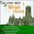 Very Best of Welsh Choirs