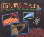Postcards from Pluto: A Tour of the Solar System (0823410005) by Loreen Leedy