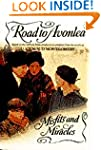 Misfits and Miracles (Road to Avonlea)