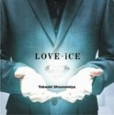 LOVE-iCE