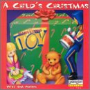 A Childs Christmas with Tom Paxton (featuring Marvelous Toy)