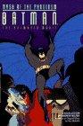 Batman: Mask of the Phantasm - The Animated Movie, A Novelization (0553481746) by Helfer, Andrew