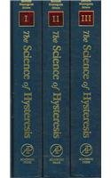 The Science of Hysteresis : 3-volume set