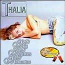 Thalia - Mis Mejores Momentos - Para Coleccionistas - Zortam Music