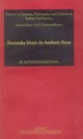 Karnataka Music as Aesthetic Form