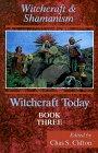 Shamanism and Witchcraft (Witchcraft...