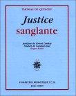 echange, troc Thomas De Quincey - Justice sanglante