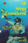 All Stings Considered: First Aid and Medical Treatment of Hawaii's Marine Injuries (Latitude 20 Books)