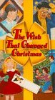 Wish That Changed Christmas [VHS]