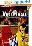Handbuch f�r Volleyball. Grundlagenau...