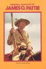 img - for Personal Narrative of James O. Pattie (Classics of the Fur Trade Series) book / textbook / text book