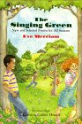The Singing Green: New and Selected Poems for All Seasons (0688110258) by Merriam, Eve