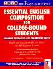 Arco Essential English Composition for College-Bound Students: College Entrance and Placement Tests (0671864017) by Lieberman, Leo