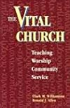 The Vital Church: Teaching, Worship, Community Service
