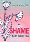 Shame: A Faith Perspective