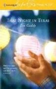 That Night in Texas (Harlequin Superromance No. 1313) (Harlequin Superromance), Eve Gaddy