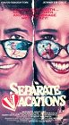 Separate Vacations [VHS]