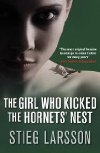Stieg Larson THE GIRL WHO KICKED THE HORNET'S NEST