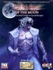 Slaves of the Moon: The Essential Guide to Lycanthropes