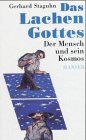 img - for Das Lachen Gottes: Der Mensch und sein Kosmos (German Edition) book / textbook / text book