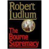The Bourne Supremacy (0394543963) by Robert Ludlum