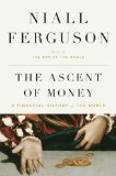 img - for The Ascent of Money: A Financial History of the World [LARGE PRINT] (Hardcover) book / textbook / text book