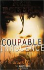 echange, troc Nora Roberts - Coupable innocence : Collection : Les best sellers harlequin n° 38