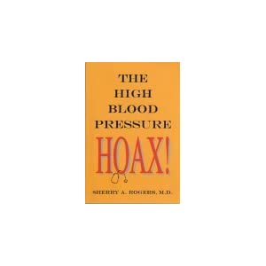 Click to buy Healthy Blood Pressure: The High Blood Pressure Hoaxfrom Amazon!