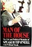Man of the House: The Life and Politi...