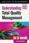 Understanding Total Quality Management in a Week (Successful business in a week) (0340711914) by Macdonald, John