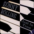 Just In Time Sonny Rollins