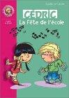 echange, troc Laudec, Cauvin - Cédric : La Fête de l'école