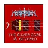 The Silver Chord is Severed ~ Mortification
