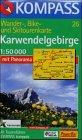 Karwendel-Gebirge : Hall i. Tirol, Innsbruck, Mittenwald, Pertisau, Scharnitz, Schwaz, Seefeld, Wattens, Zirl; mit Kurzführer.