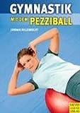Gymnastik mit dem Pezziball - Alexander Jordan; Martin Hillebrecht