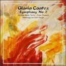 Gloria Coates: Symphony No. 2; Anima della Terra; Time Frozen; Homage to Van Gogh