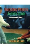 Workshop Physics Activity Guide , 4 Modules Set (Module 3: The Physics Suite) (Workshop Physics Module 4 compare prices)