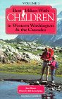 img - for Best hikes with children in western Washington & the Cascades book / textbook / text book