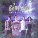 B*Witched I Shall Be There [CD 2]