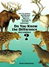 Do You Know the Difference?pb (The Animal Family Series)